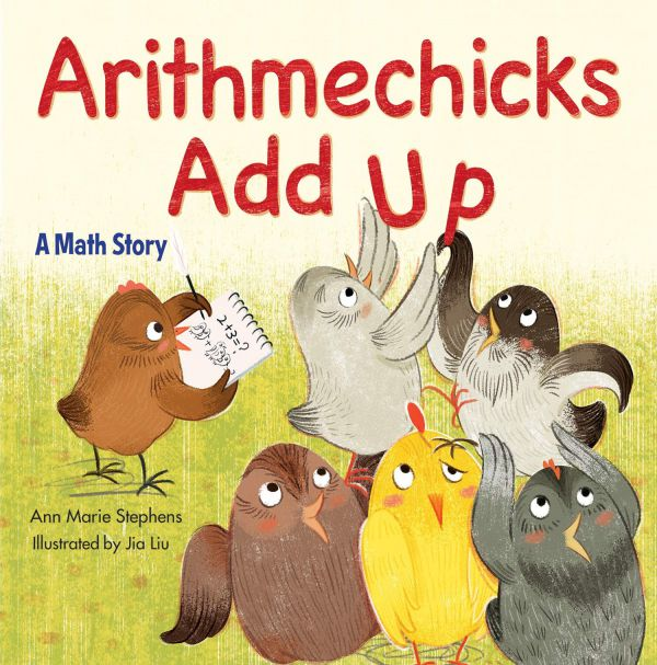 Arithmechicks Add Up by Ann Marie Stephens