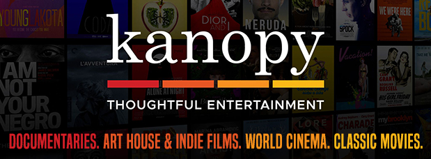 Thoughtful entertainment from Kanopy. Enjoy documentaries, art house and indie movies, world cinema, and classic films.